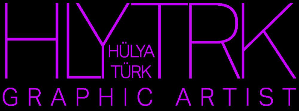 Hülya TÜRK | Graphic Artist